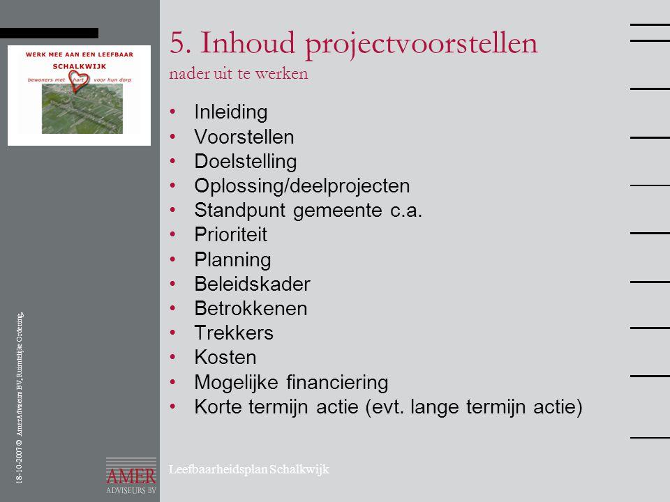 5. Inhoud projectvoorstellen nader uit te werken