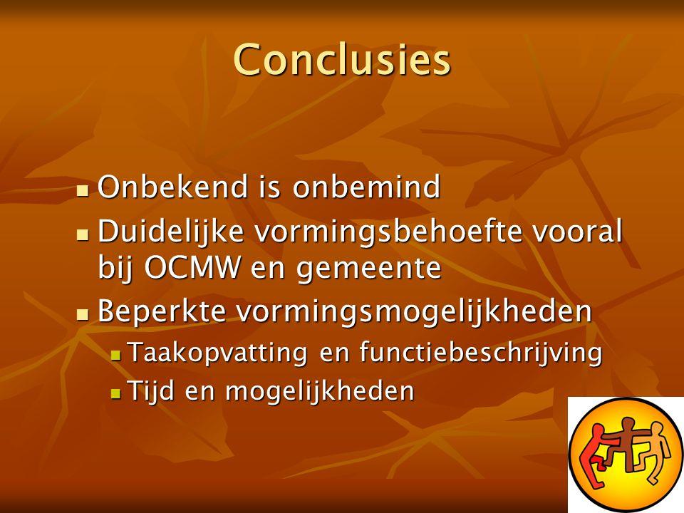 Conclusies Onbekend is onbemind