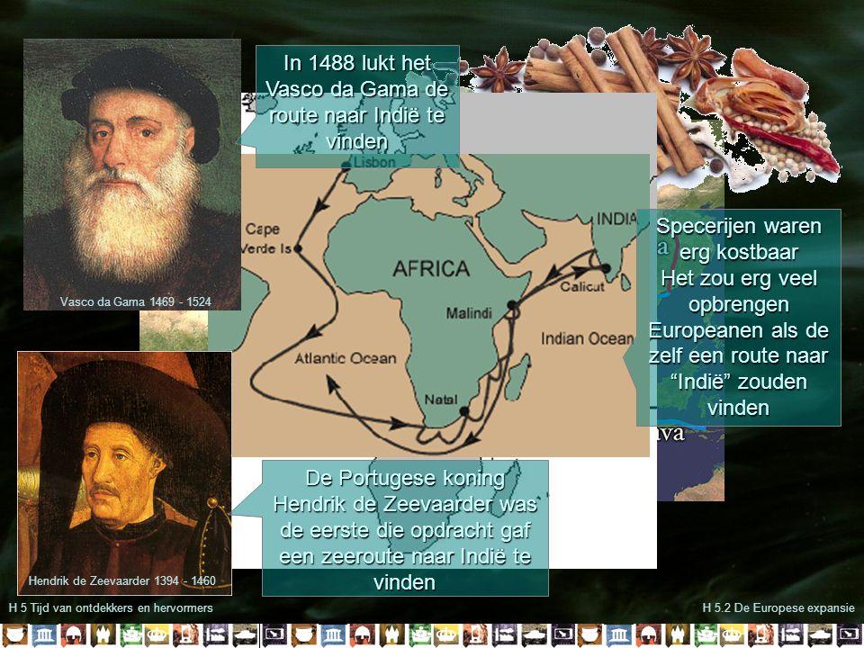 In 1488 lukt het Vasco da Gama de route naar Indië te vinden