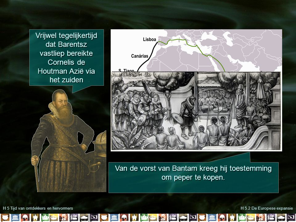 Van de vorst van Bantam kreeg hij toestemming om peper te kopen.