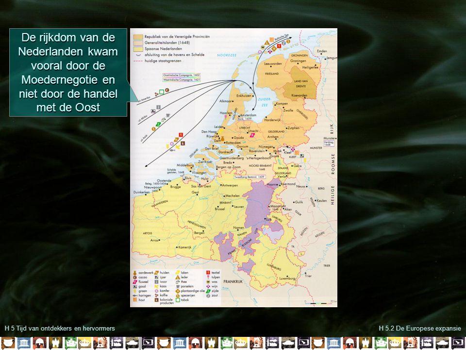 De rijkdom van de Nederlanden kwam vooral door de Moedernegotie en niet door de handel met de Oost