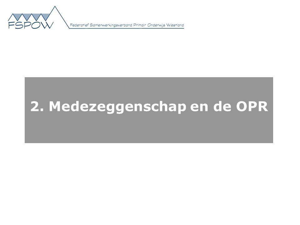 2. Medezeggenschap en de OPR