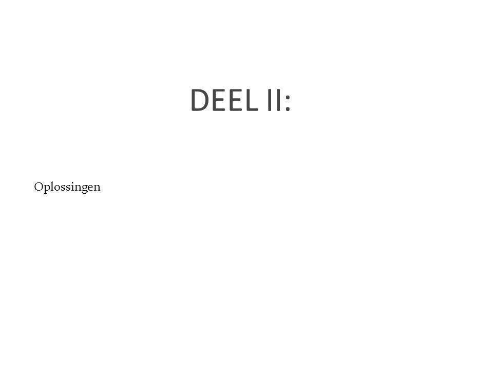 1313 DEEL II: Oplossingen