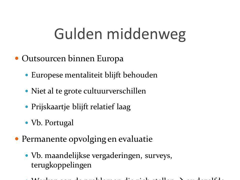 Gulden middenweg Outsourcen binnen Europa