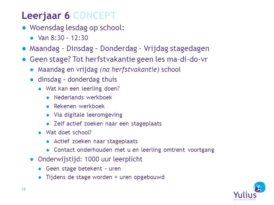 Leerjaar 6 CONCEPT Woensdag lesdag op school: