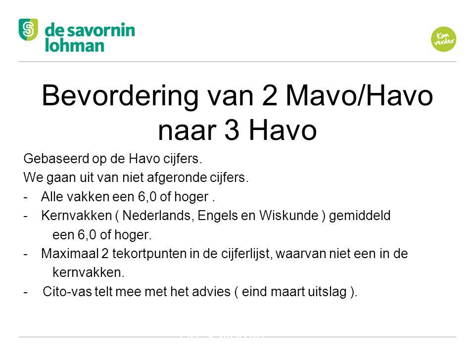 Bevordering van 2 Mavo/Havo naar 3 Havo