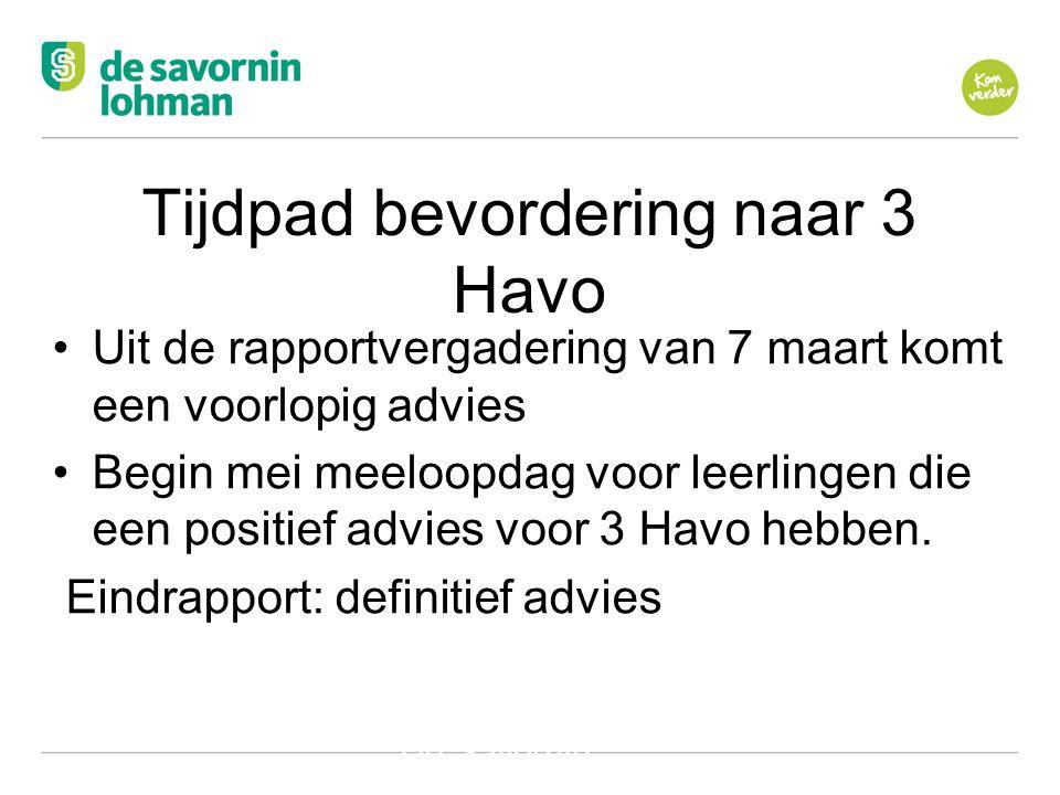 Tijdpad bevordering naar 3 Havo