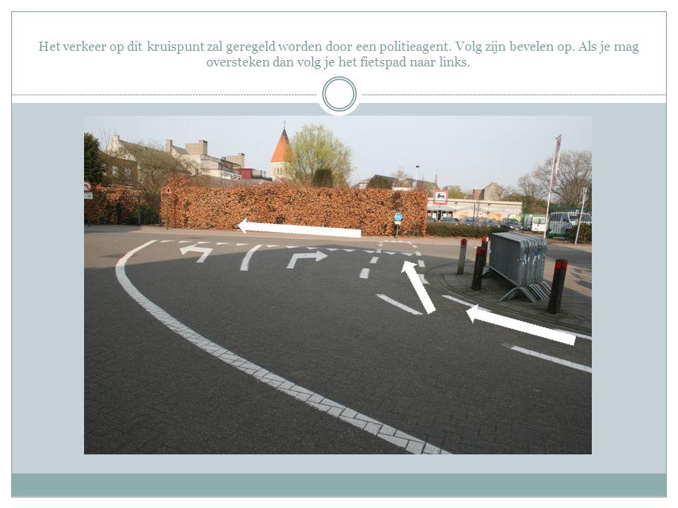 Het verkeer op dit kruispunt zal geregeld worden door een politieagent