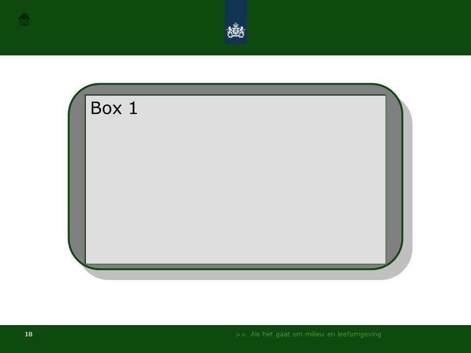 Box 1 Box 1 Box 2 Box 4 Box 3 >> Als het gaat om milieu en leefomgeving
