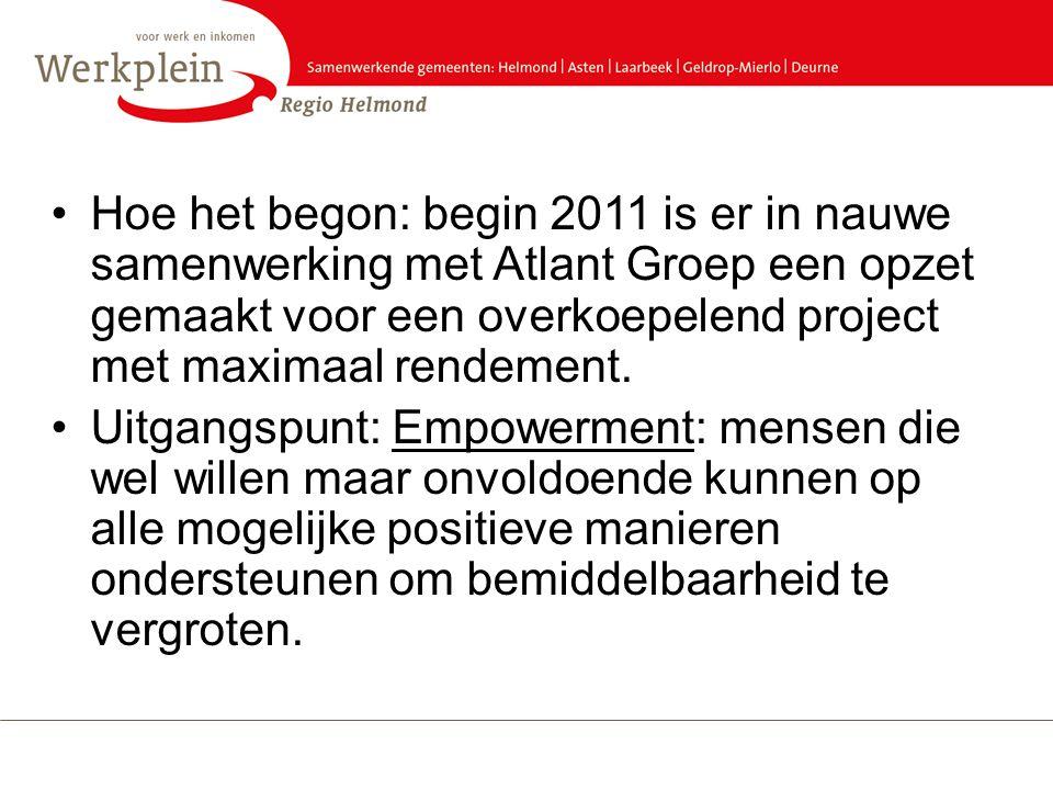 Hoe het begon: begin 2011 is er in nauwe samenwerking met Atlant Groep een opzet gemaakt voor een overkoepelend project met maximaal rendement.