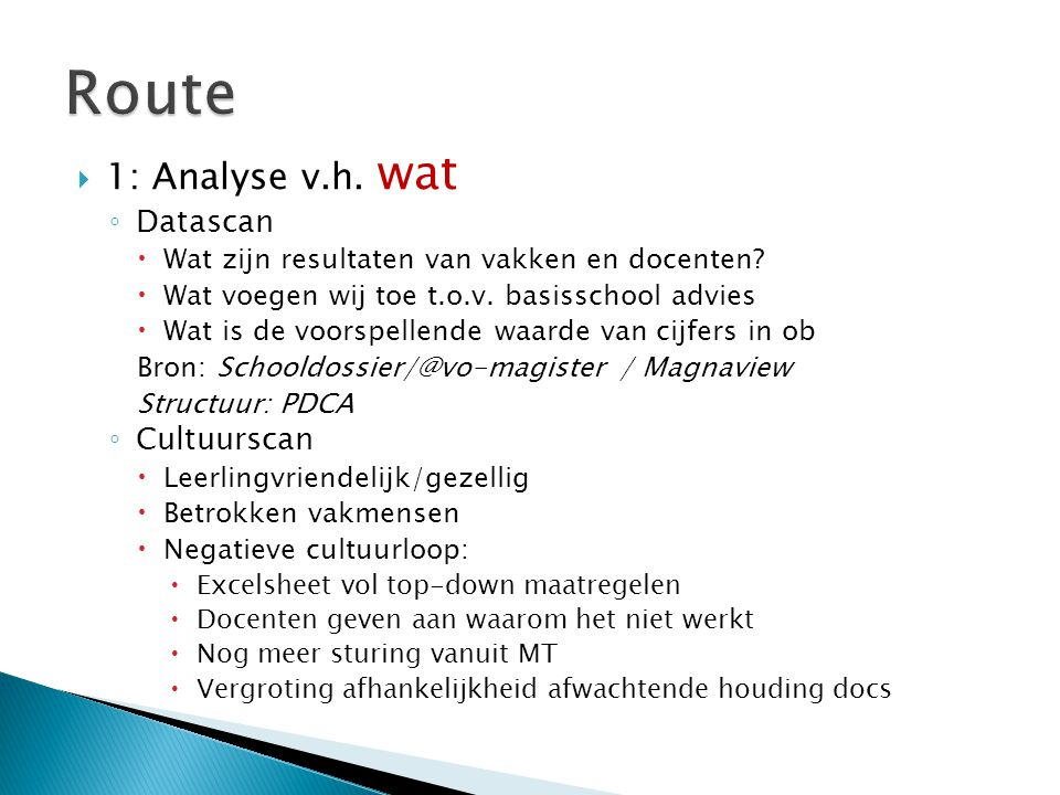 Route 1: Analyse v.h. wat Datascan Cultuurscan