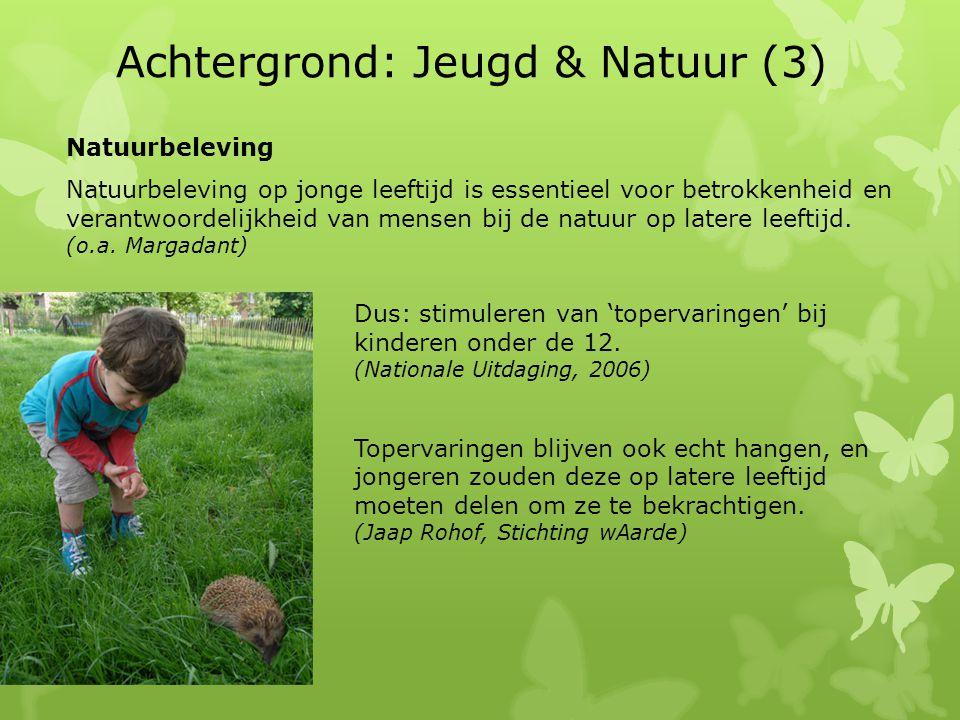 Achtergrond: Jeugd & Natuur (3)