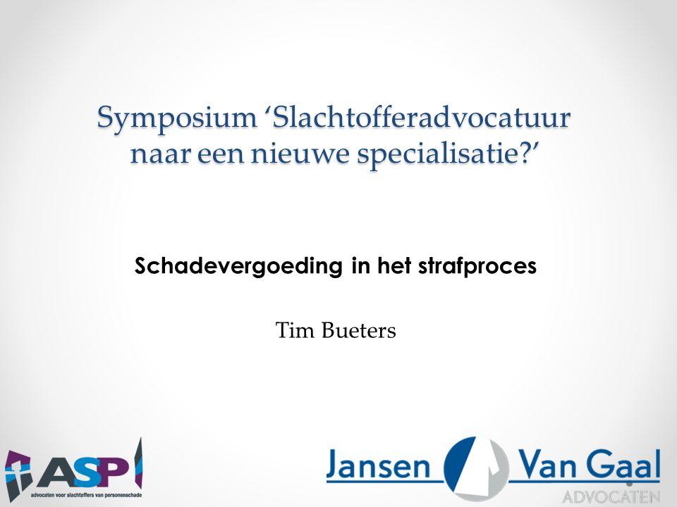 Symposium 'Slachtofferadvocatuur naar een nieuwe specialisatie '