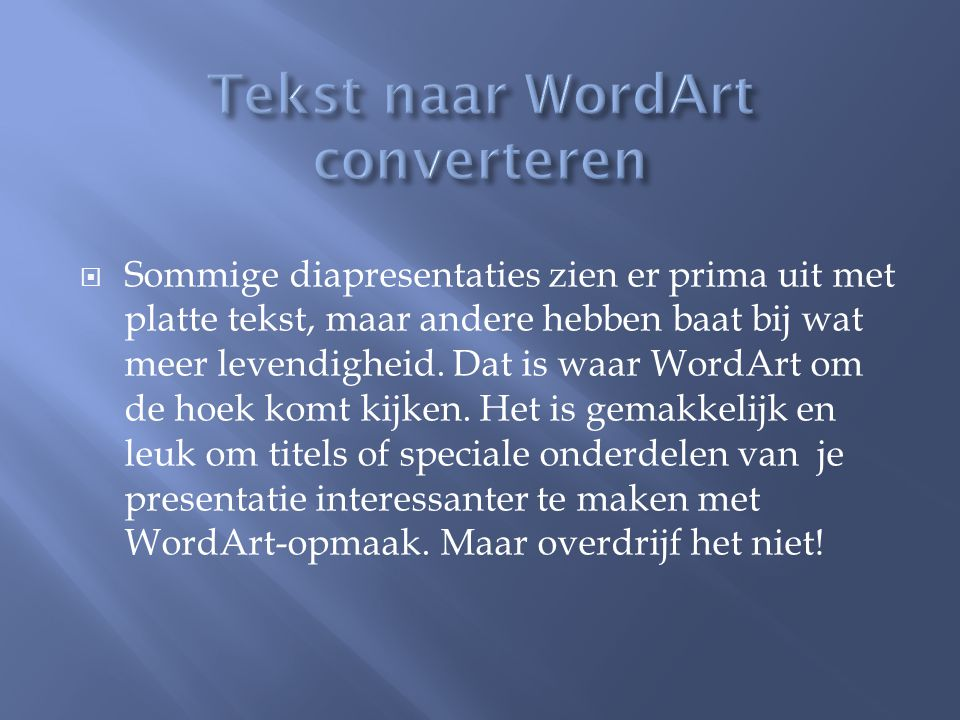 Tekst naar WordArt converteren