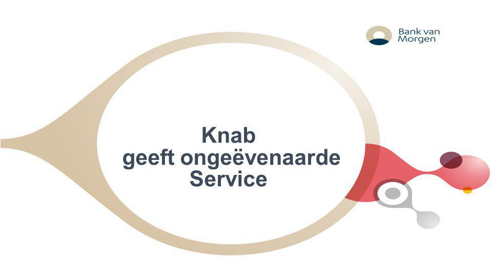 Knab geeft ongeëvenaarde Service
