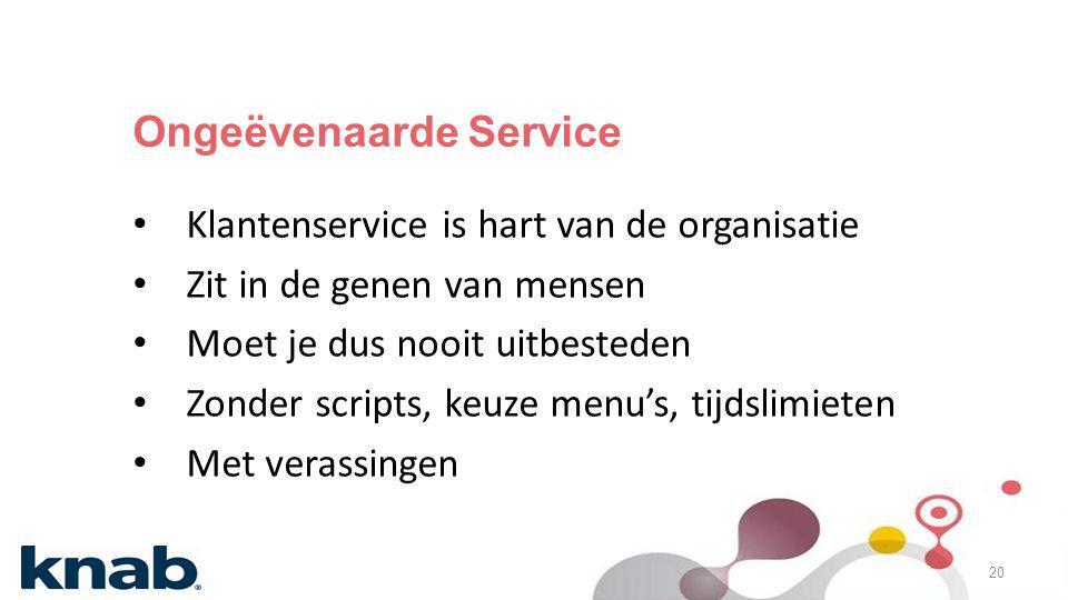 Ongeëvenaarde Service