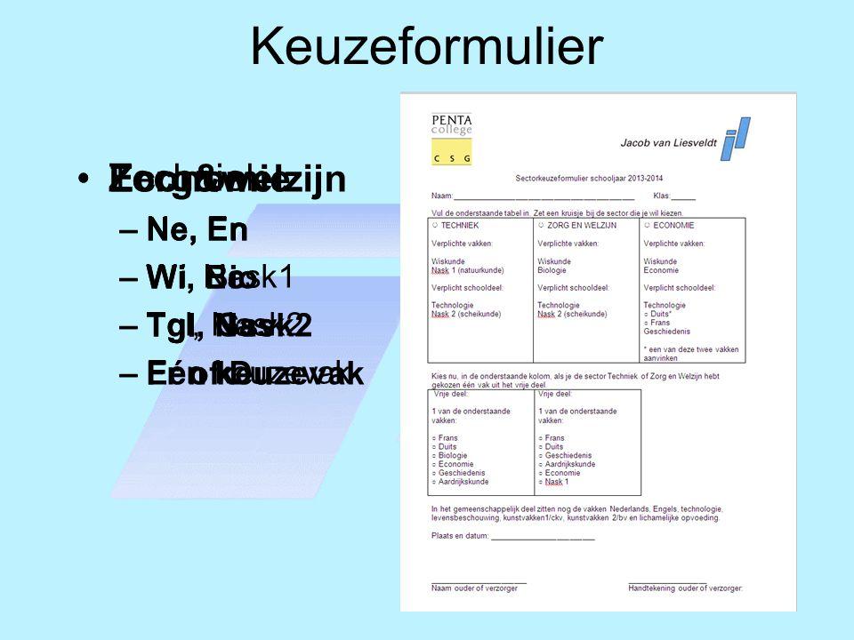 Keuzeformulier Economie Techniek Zorg&welzijn Ne, En Wi, Ec Tgl, Gsv