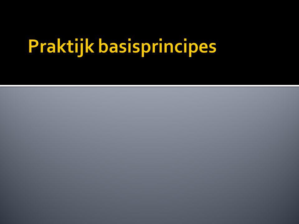Praktijk basisprincipes