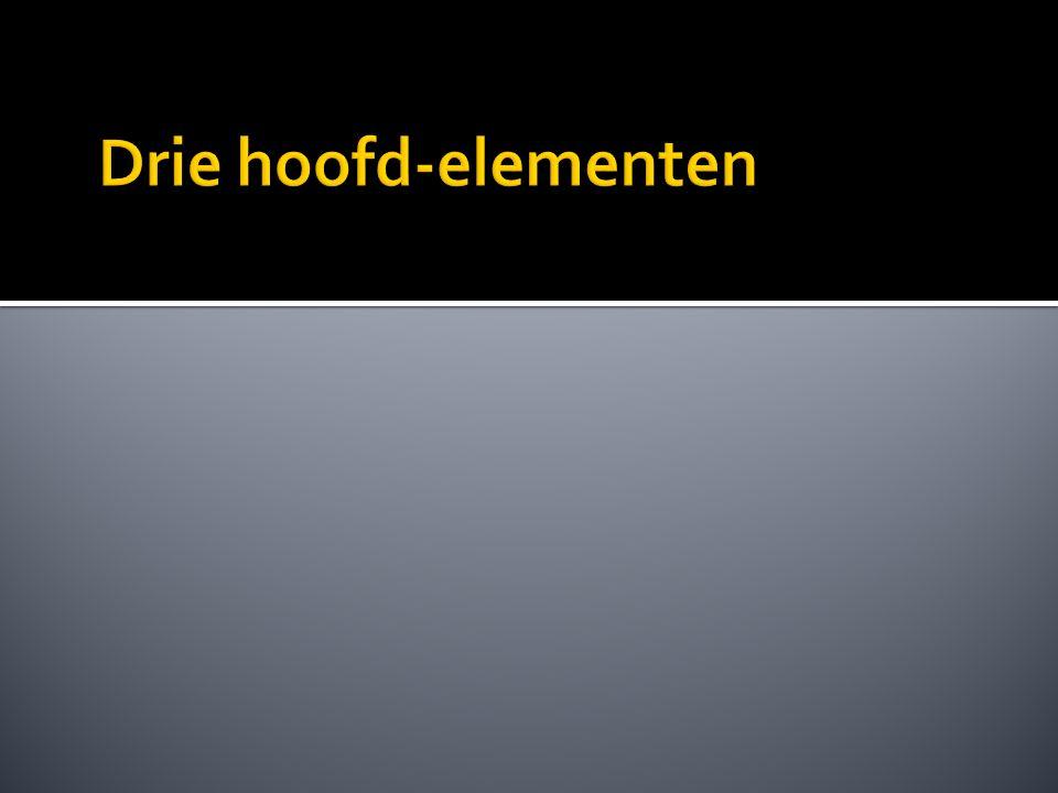 Drie hoofd-elementen