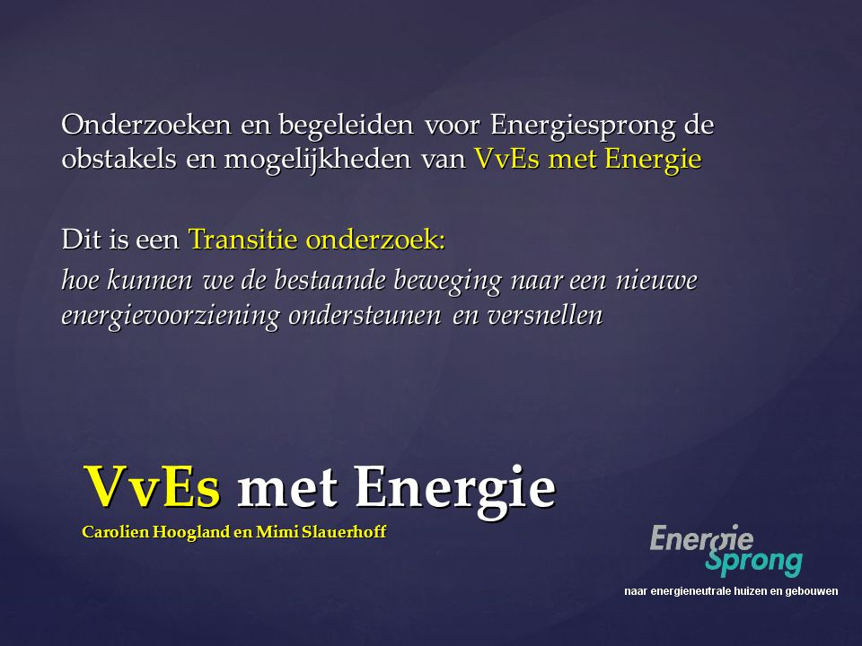 VvEs met Energie Carolien Hoogland en Mimi Slauerhoff