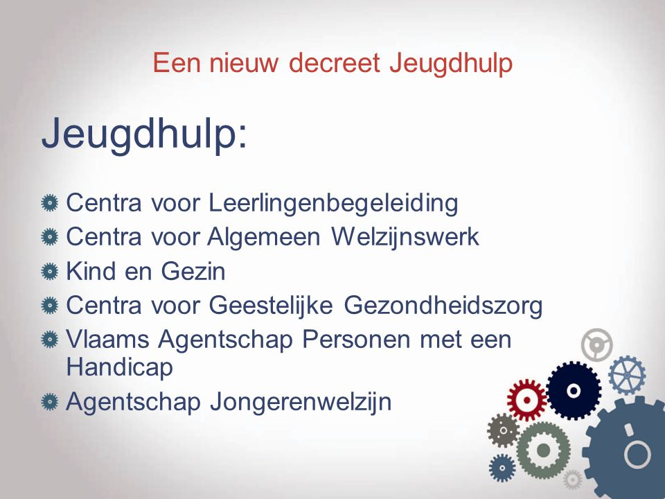 Een nieuw decreet Jeugdhulp