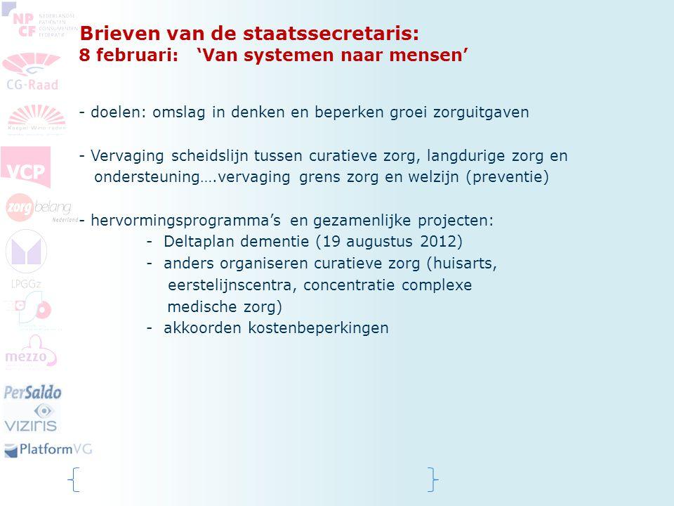 Brieven van de staatssecretaris: 8 februari: 'Van systemen naar mensen'