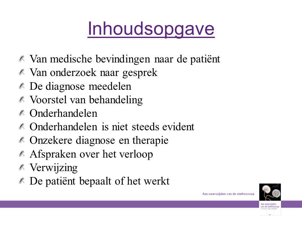 Inhoudsopgave Van medische bevindingen naar de patiënt