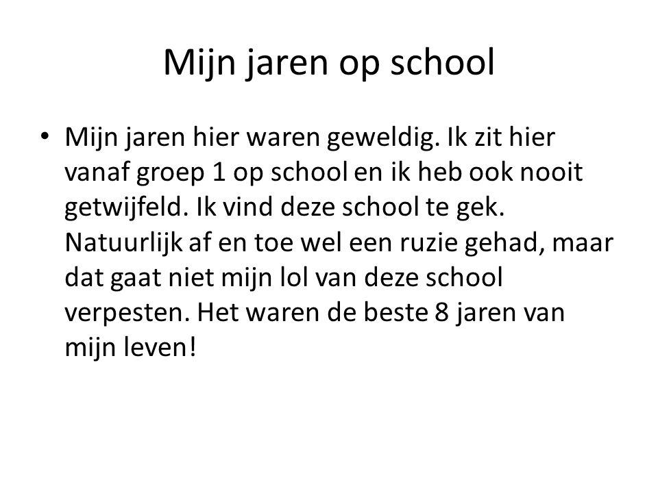 Mijn jaren op school