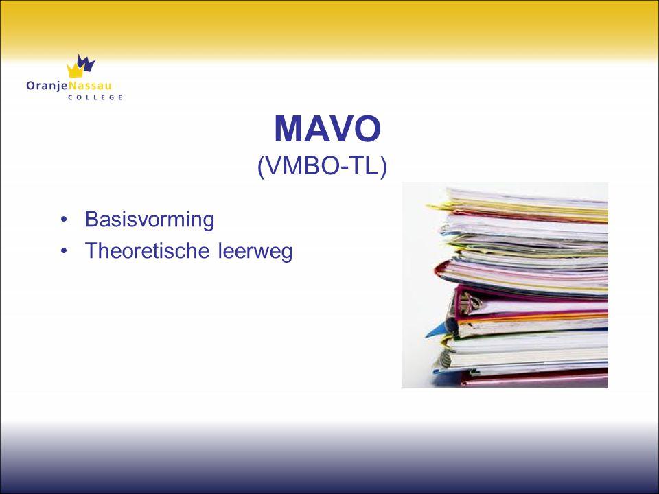MAVO (VMBO-TL) Basisvorming Theoretische leerweg