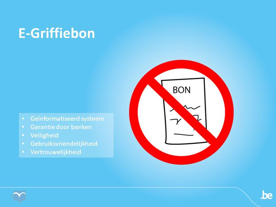 E-Griffiebon Geïnformatiseerd systeem Garantie door banken Veiligheid