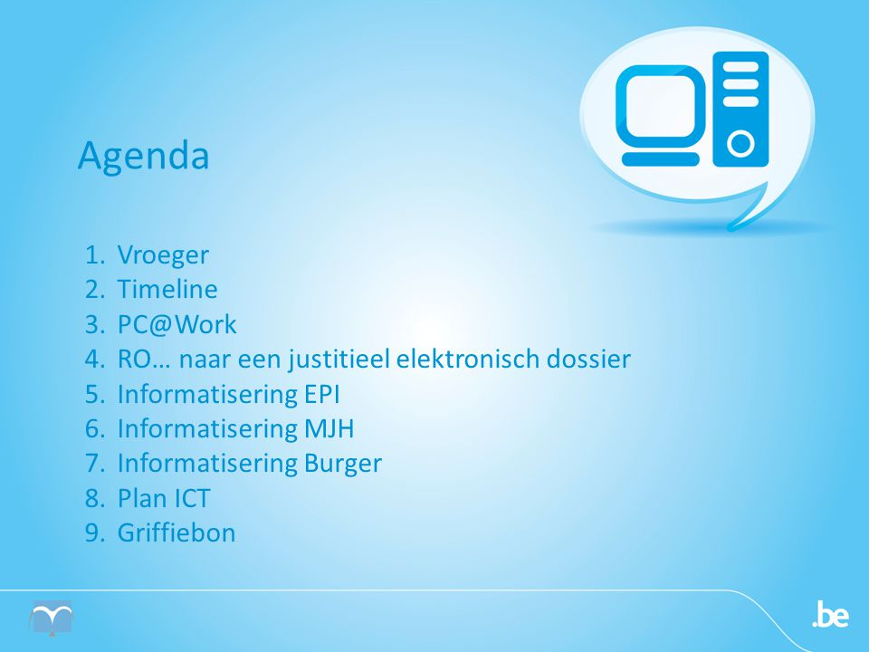 Agenda Vroeger Timeline PC@Work