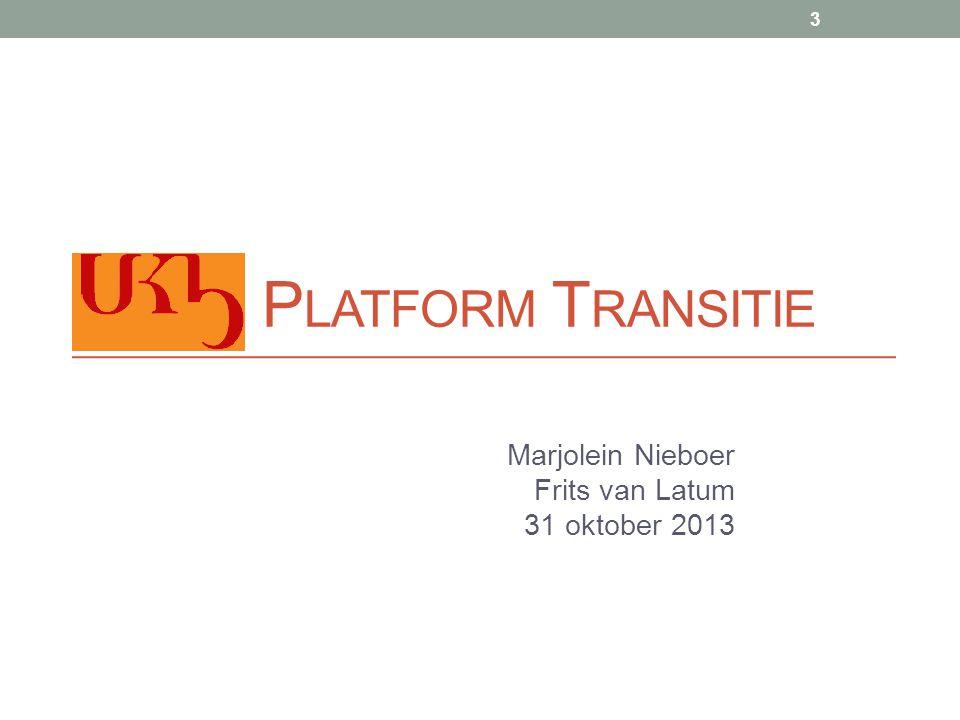 Marjolein Nieboer Frits van Latum 31 oktober 2013