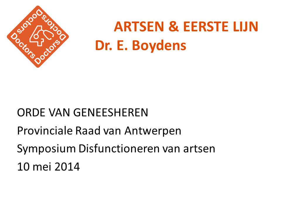 ARTSEN & EERSTE LIJN Dr. E. Boydens