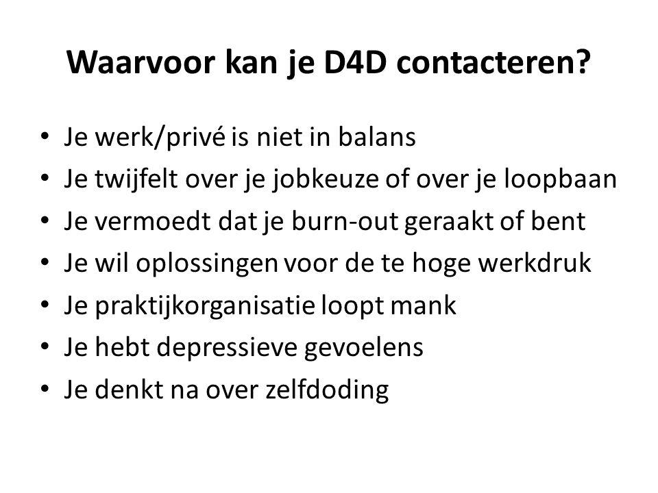Waarvoor kan je D4D contacteren
