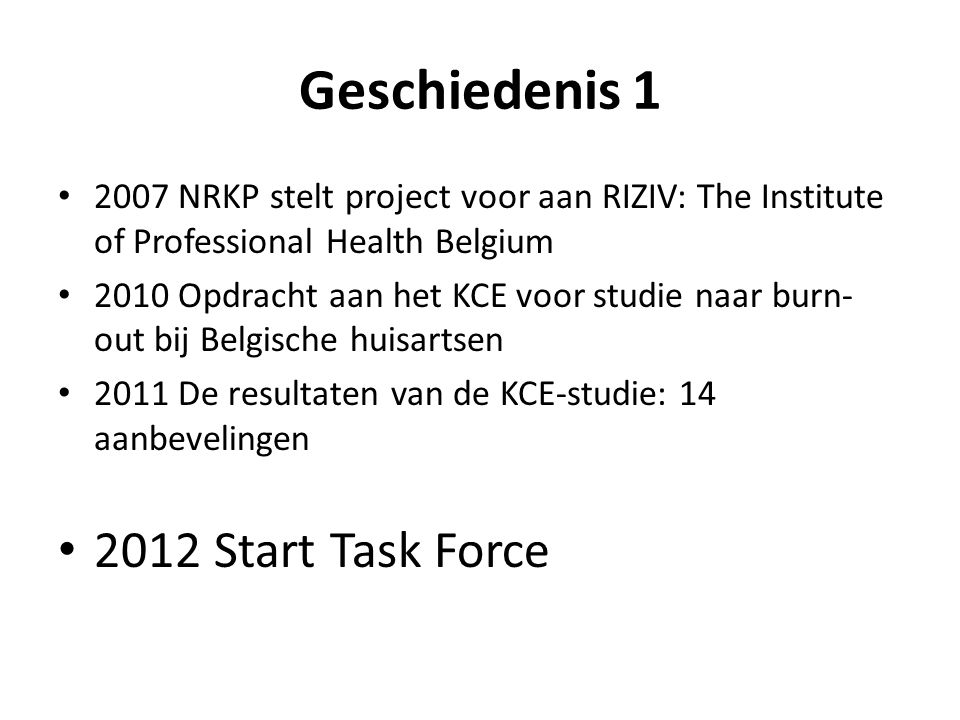 Geschiedenis 1 2012 Start Task Force