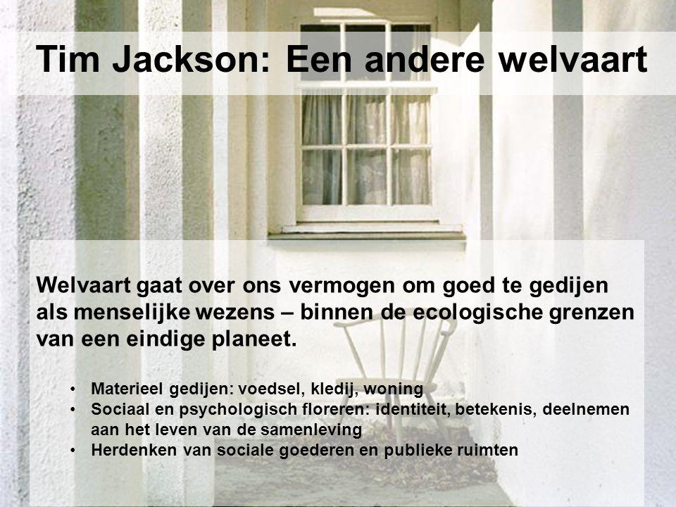 Tim Jackson: Een andere welvaart