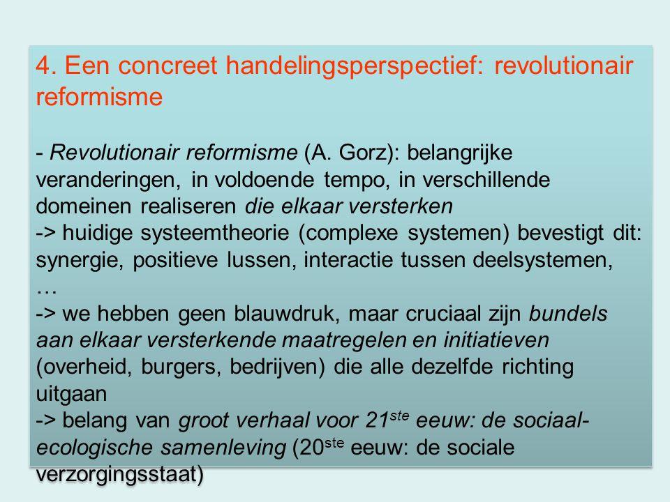 4. Een concreet handelingsperspectief: revolutionair reformisme