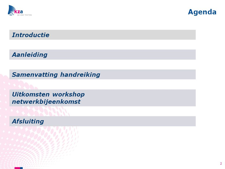 Agenda Introductie Aanleiding Samenvatting handreiking