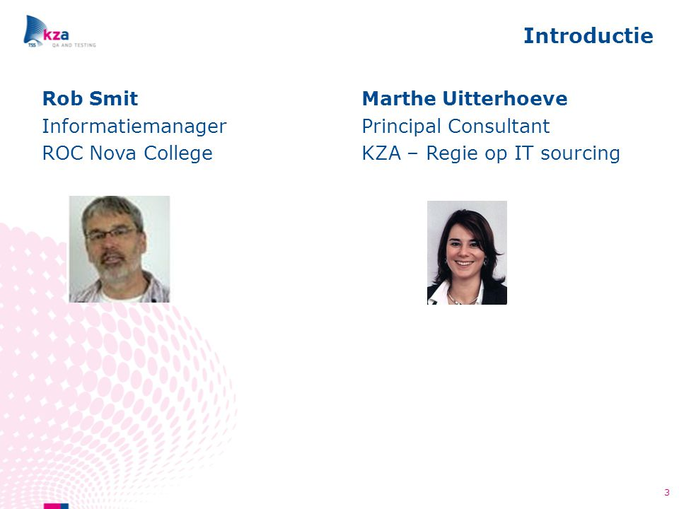 Introductie Rob Smit Informatiemanager ROC Nova College