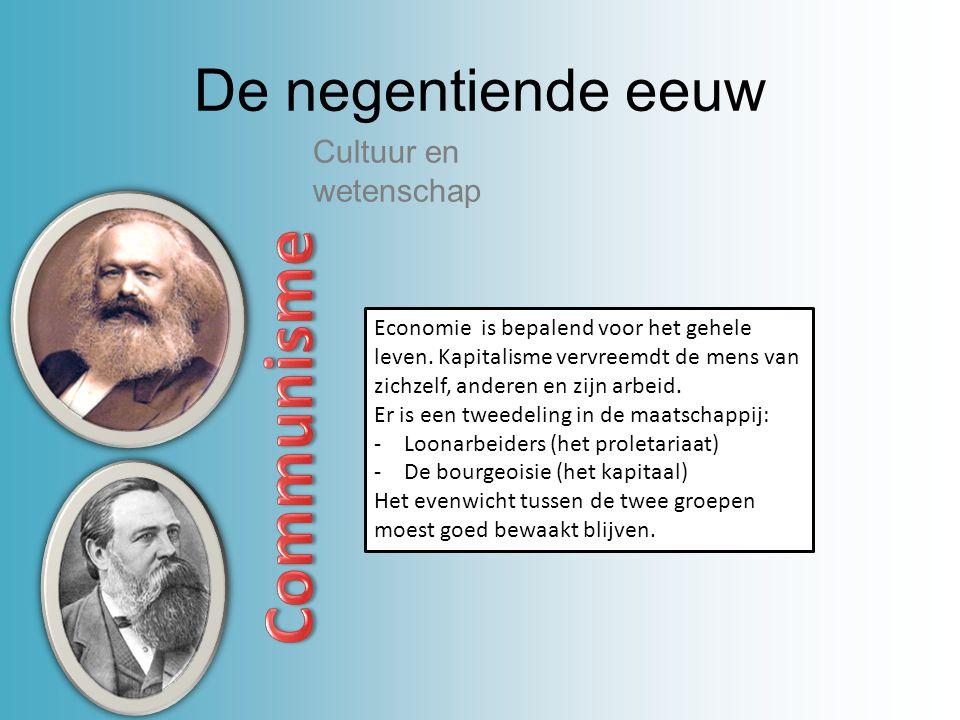 Communisme De negentiende eeuw Cultuur en wetenschap