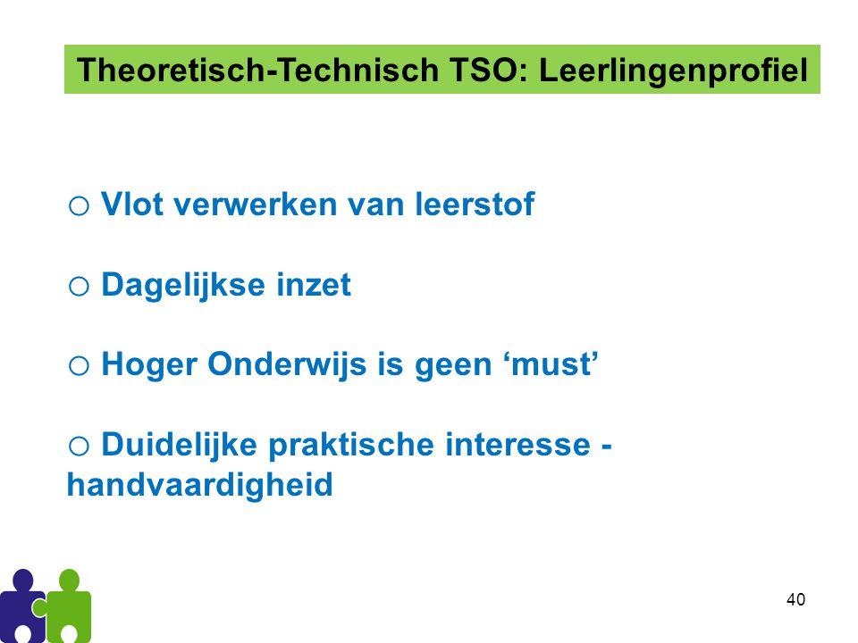 Theoretisch-Technisch TSO: Leerlingenprofiel