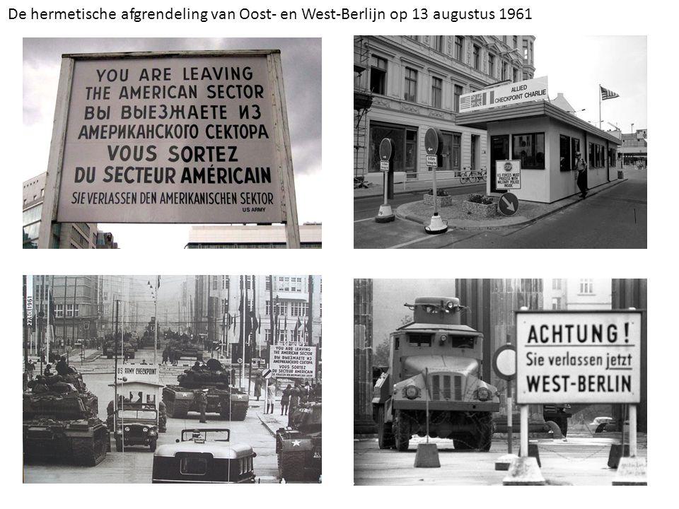 De hermetische afgrendeling van Oost- en West-Berlijn op 13 augustus 1961