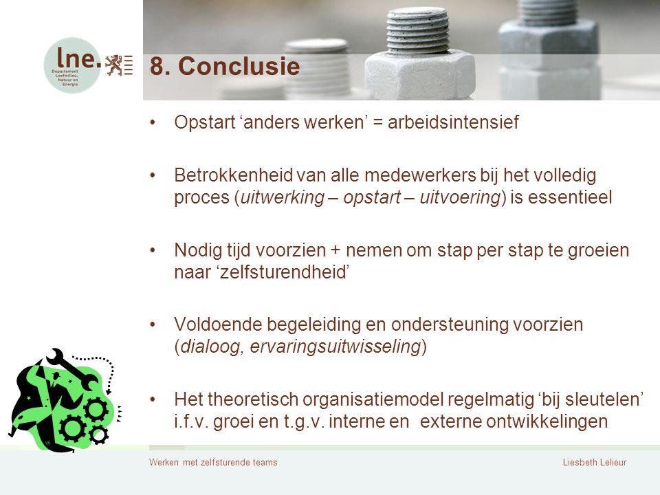 8. Conclusie Opstart 'anders werken' = arbeidsintensief