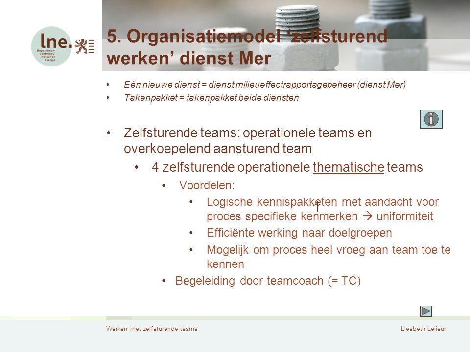 5. Organisatiemodel 'zelfsturend werken' dienst Mer