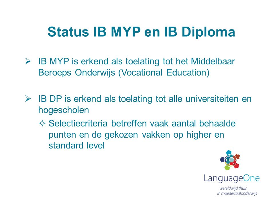Status IB MYP en IB Diploma