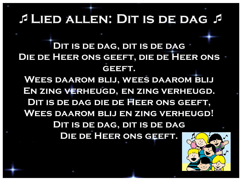 Lied allen: Dit is de dag 