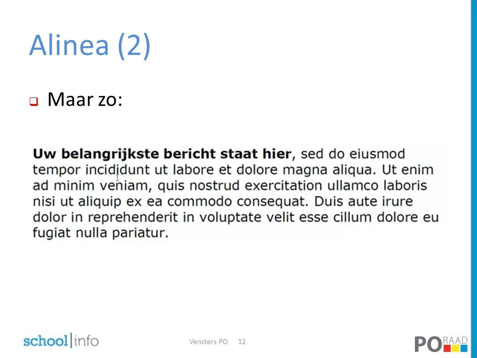 Alinea (2) Maar zo: Vensters PO