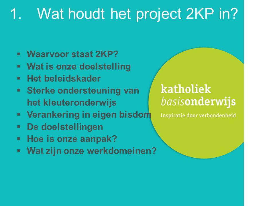 1. Wat houdt het project 2KP in