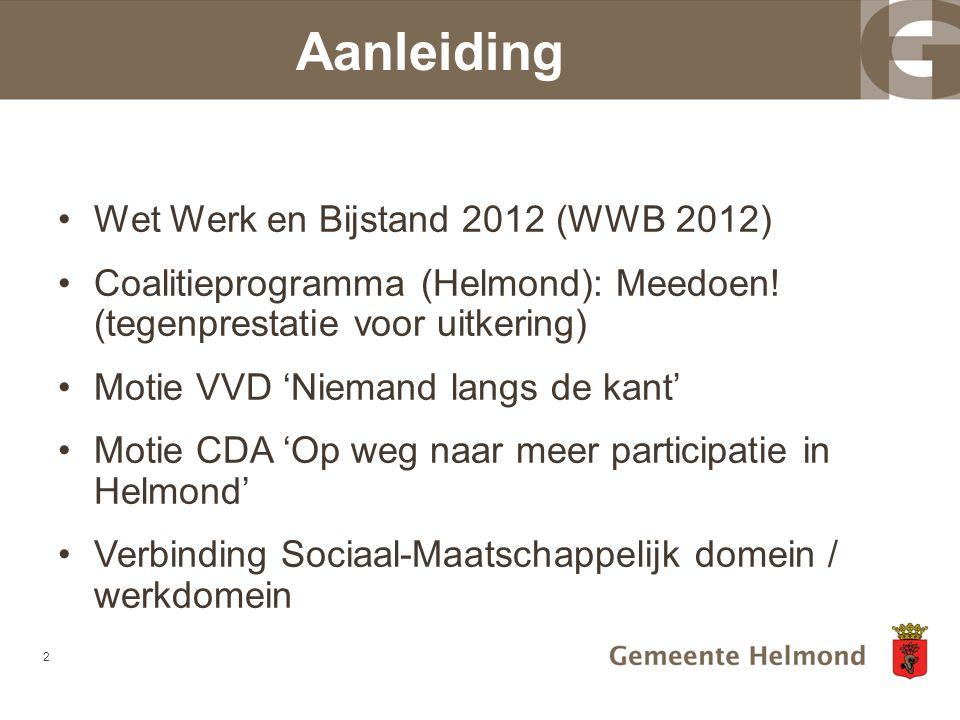 Aanleiding Wet Werk en Bijstand 2012 (WWB 2012)