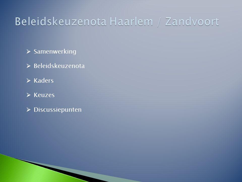 Beleidskeuzenota Haarlem / Zandvoort